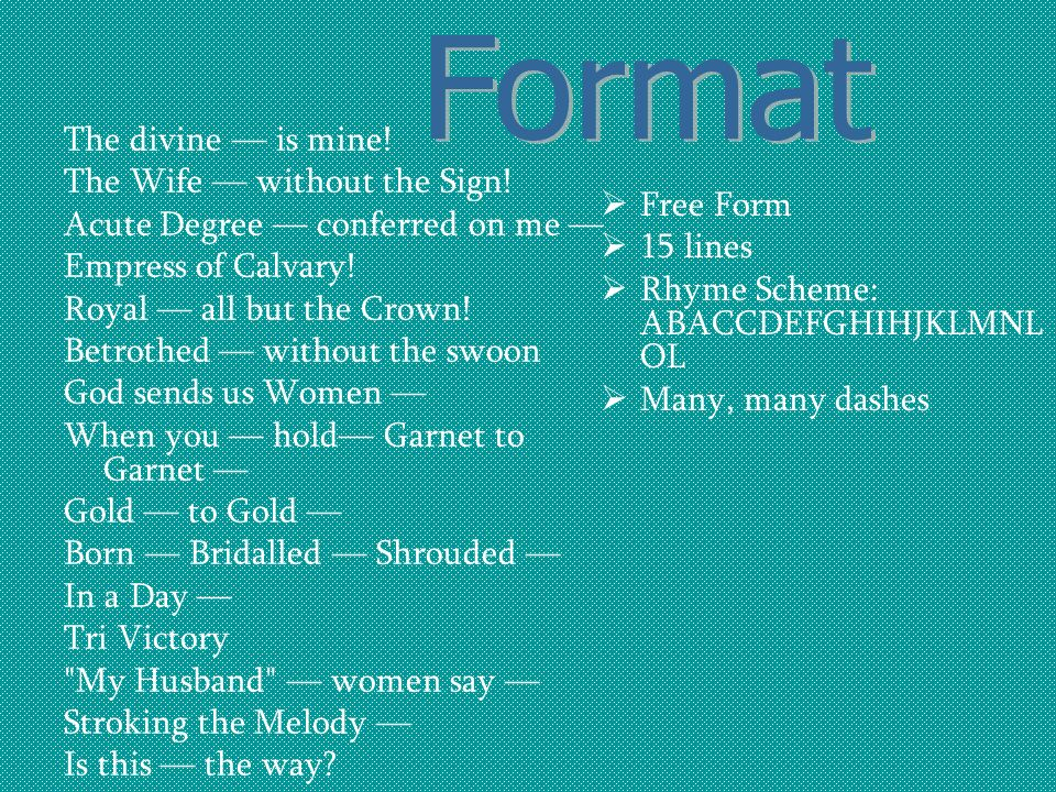 Format The divine — is mine! The Wife — without the Sign!