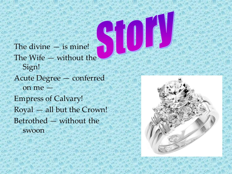 Story The divine — is mine! The Wife — without the Sign!