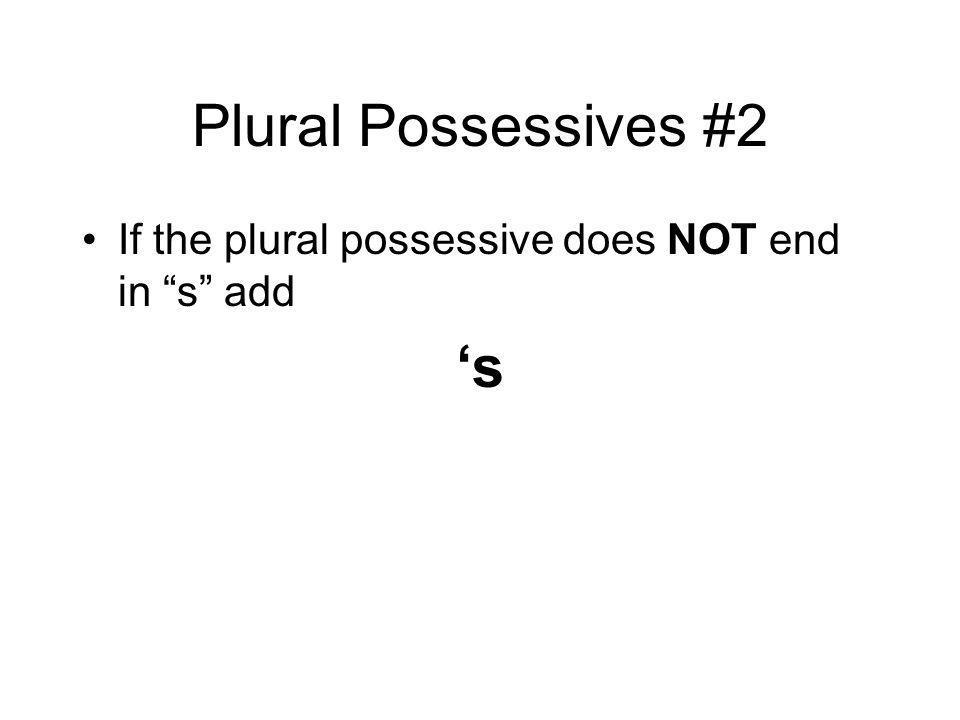Plural Possessives #2 's