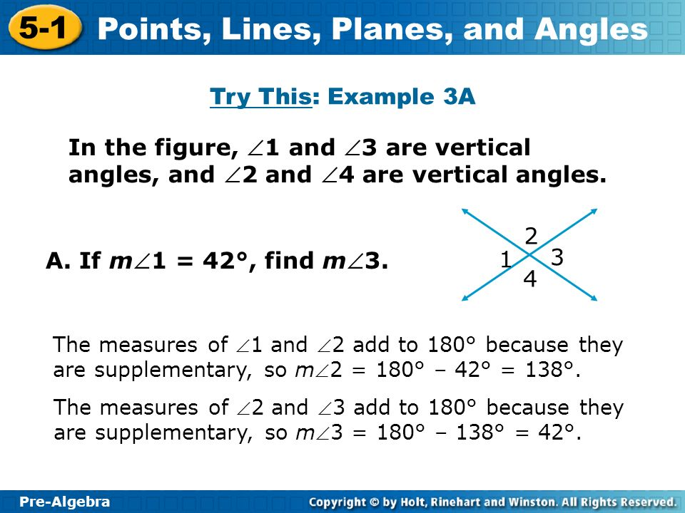 Try This: Example 3A In the figure, 1 and 3 are vertical angles, and 2 and 4 are vertical angles.