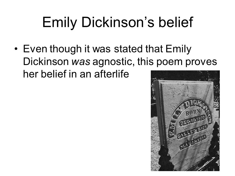 Emily Dickinson's belief