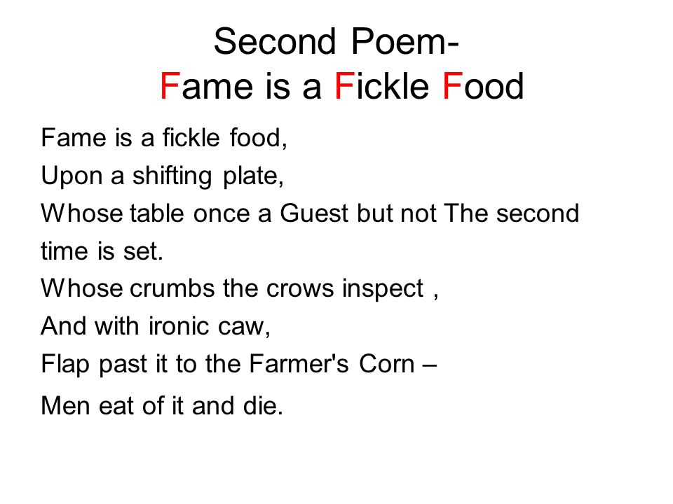 Second Poem- Fame is a Fickle Food