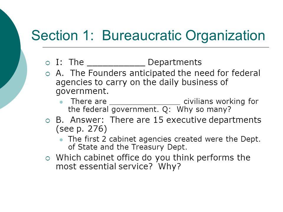 Section 1: Bureaucratic Organization