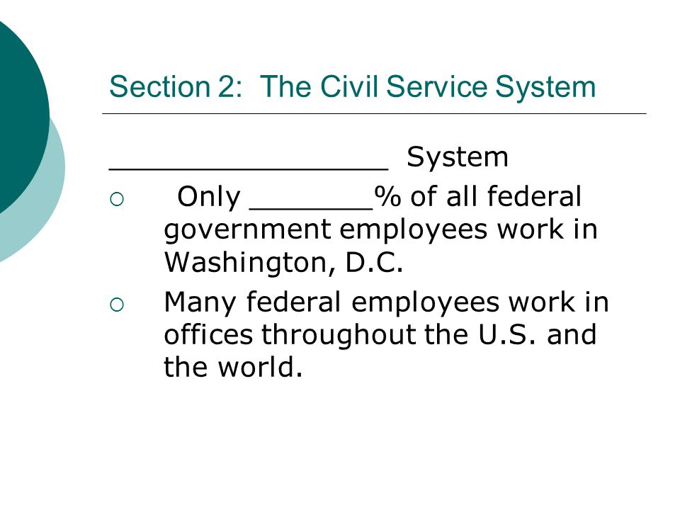 Section 2: The Civil Service System