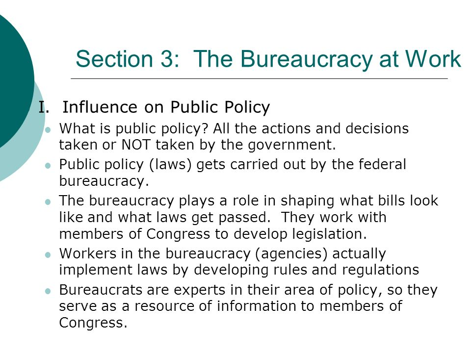 Section 3: The Bureaucracy at Work