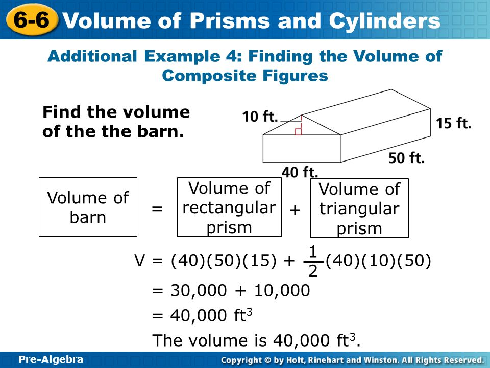 Additional Example 4: Finding the Volume of Composite Figures