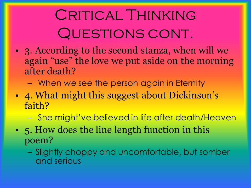 Critical Thinking Questions cont.