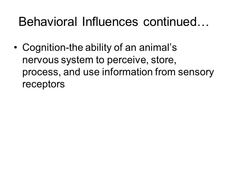 Behavioral Influences continued…