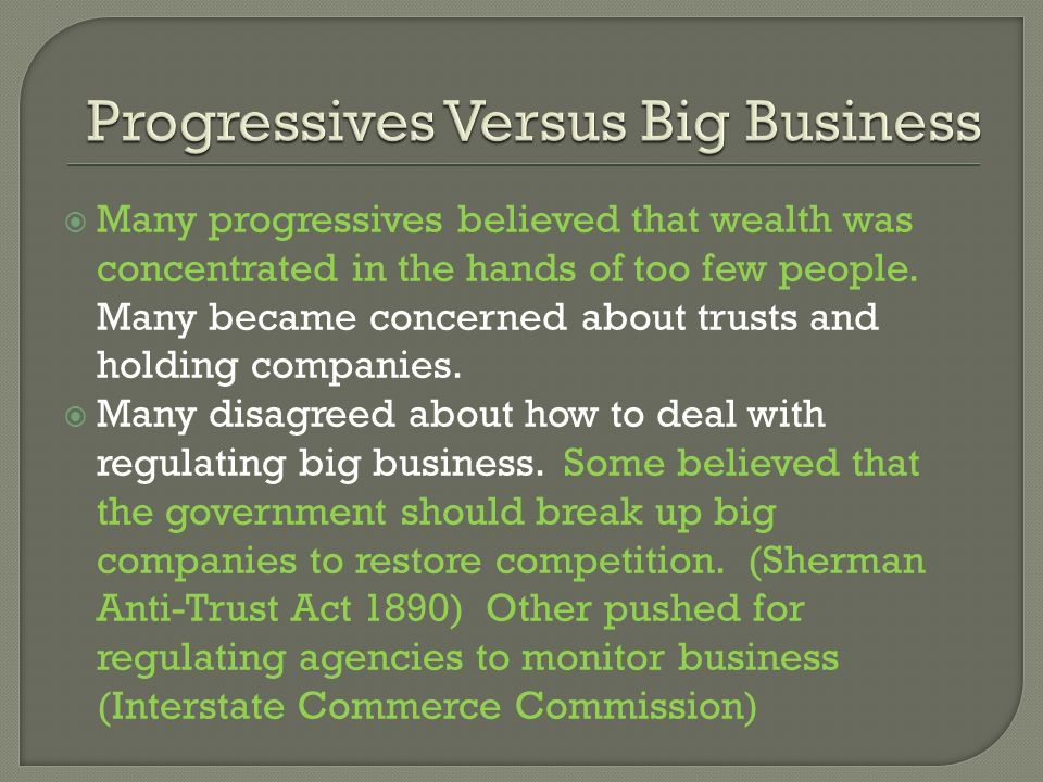 Progressives Versus Big Business