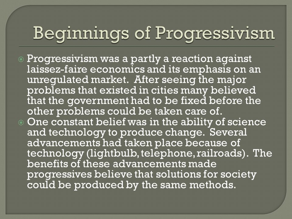 Beginnings of Progressivism