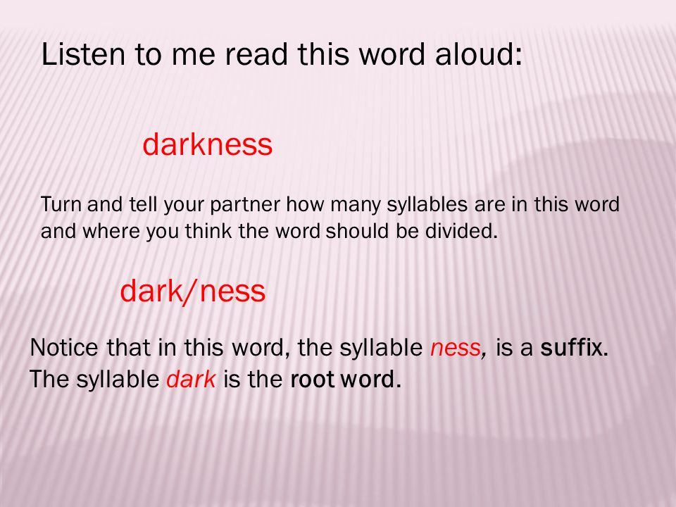 Listen to me read this word aloud: