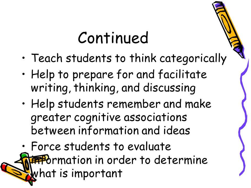 Continued Teach students to think categorically