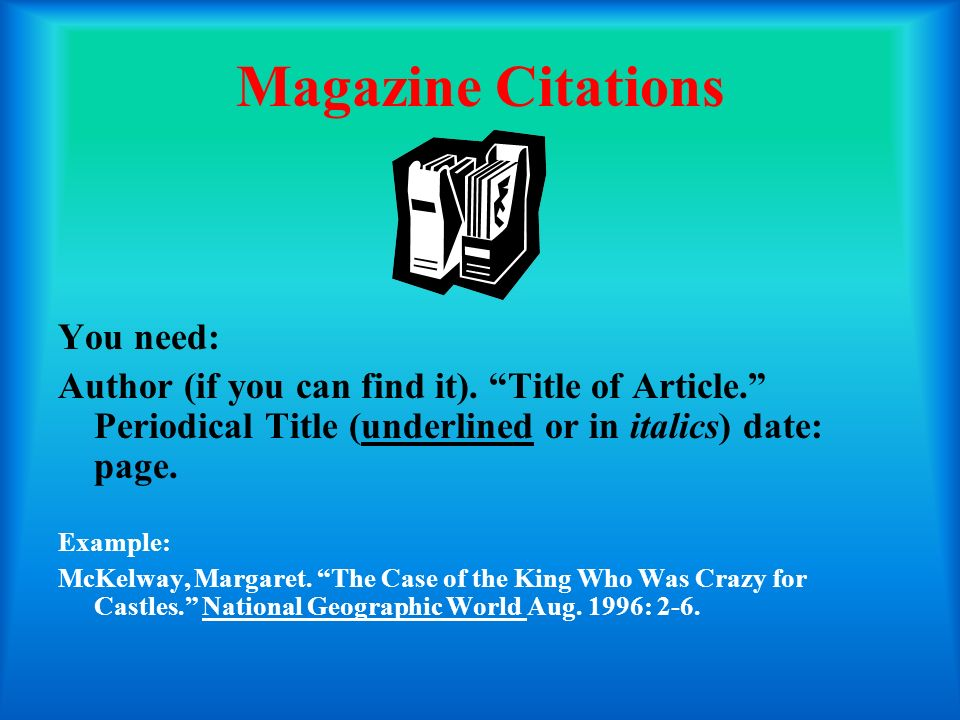 Magazine Citations You need:
