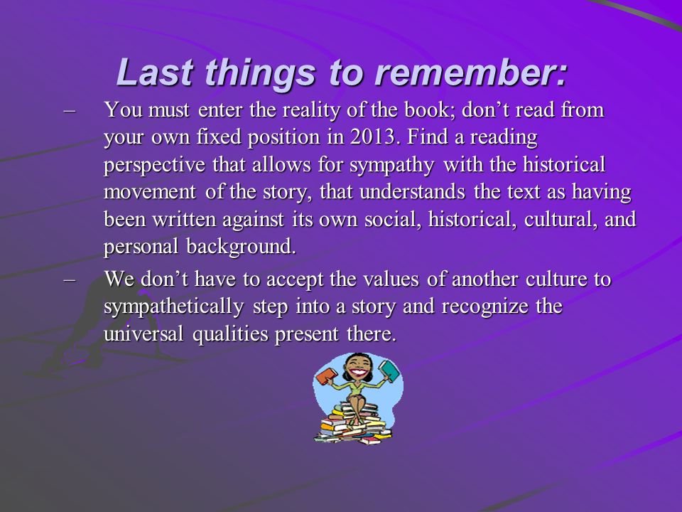 Last things to remember: