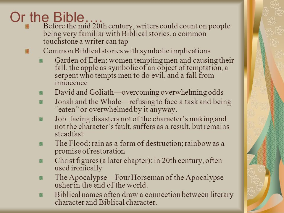 Or the Bible….