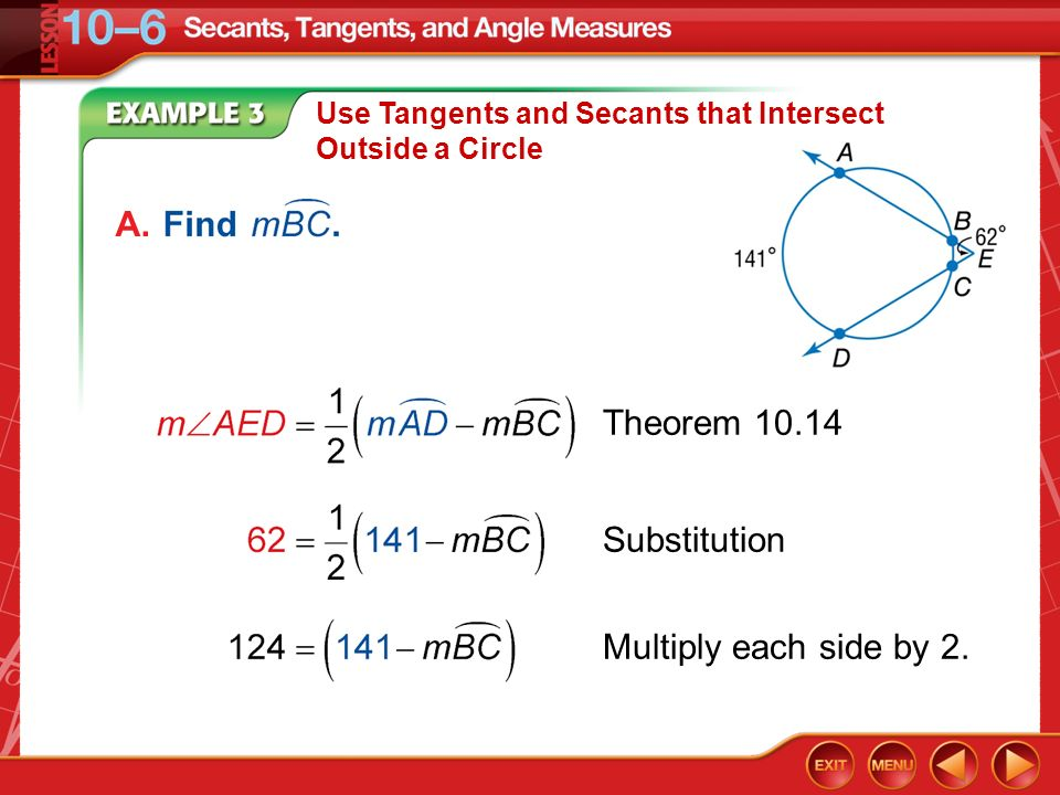 A. Theorem 10.14 Substitution Multiply each side by 2.