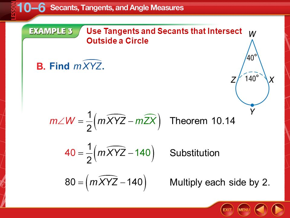 B. Theorem 10.14 Substitution Multiply each side by 2.