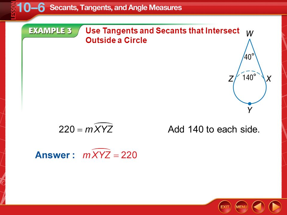 Use Tangents and Secants that Intersect Outside a Circle