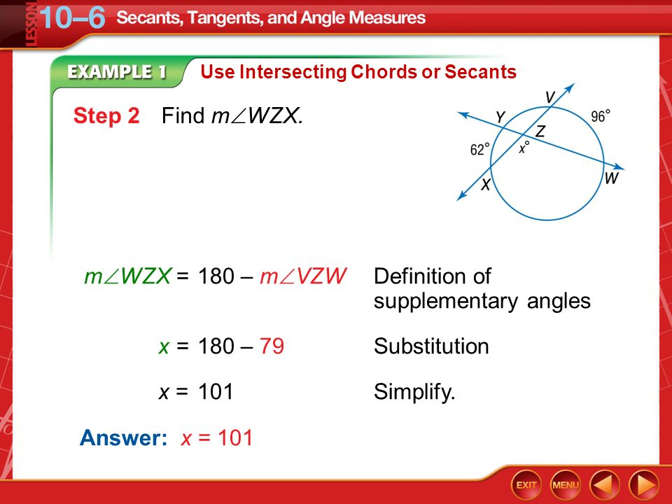 mWZX = 180 – mVZW Definition of supplementary angles