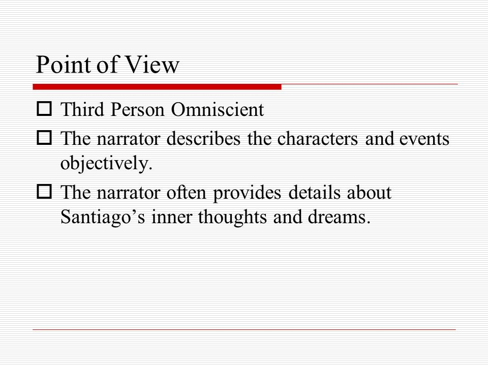 Point of View Third Person Omniscient