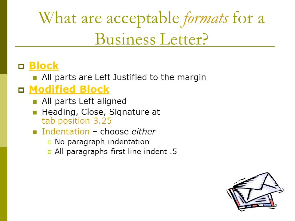 What are acceptable formats for a Business Letter
