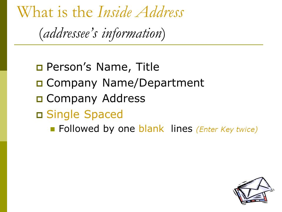What is the Inside Address (addressee's information)
