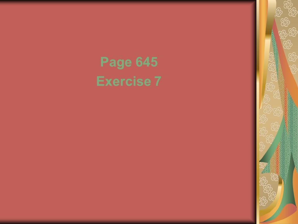 Page 645 Exercise 7