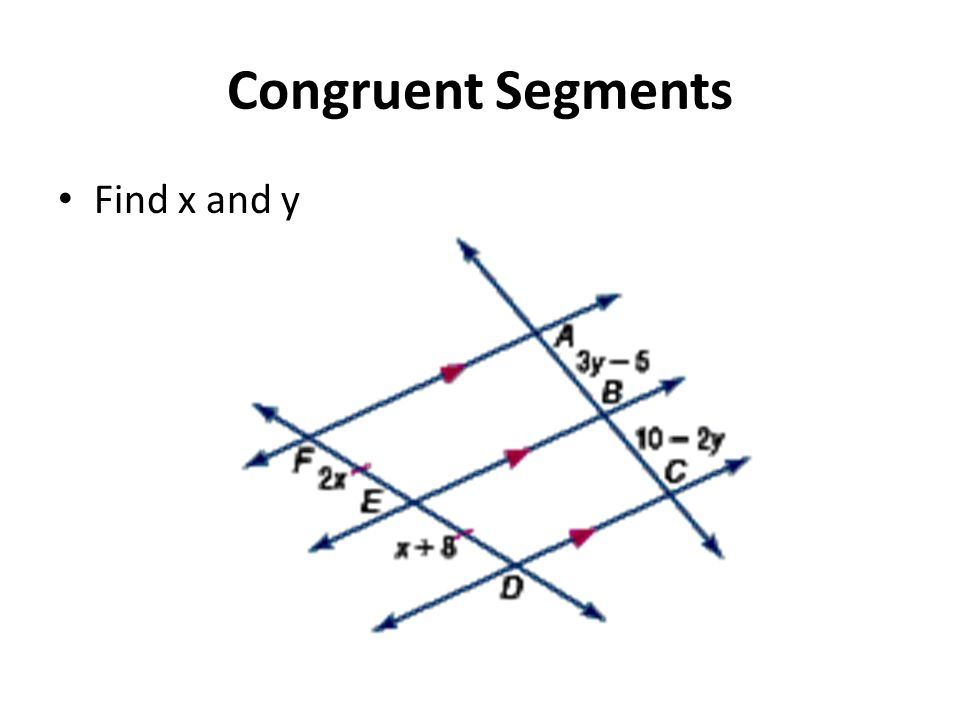 Congruent Segments Find x and y