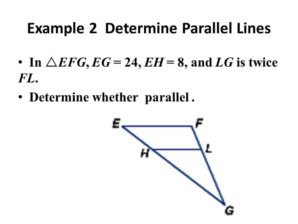 Example 2 Determine Parallel Lines