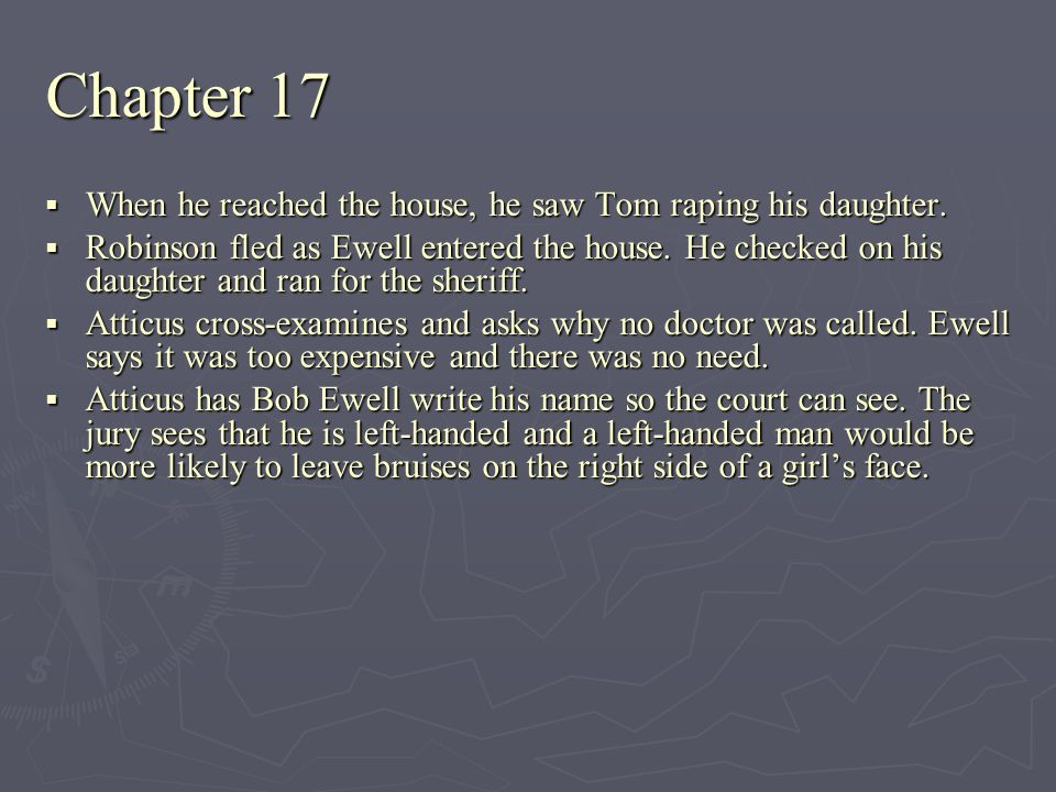 Chapter 17 When he reached the house, he saw Tom raping his daughter.