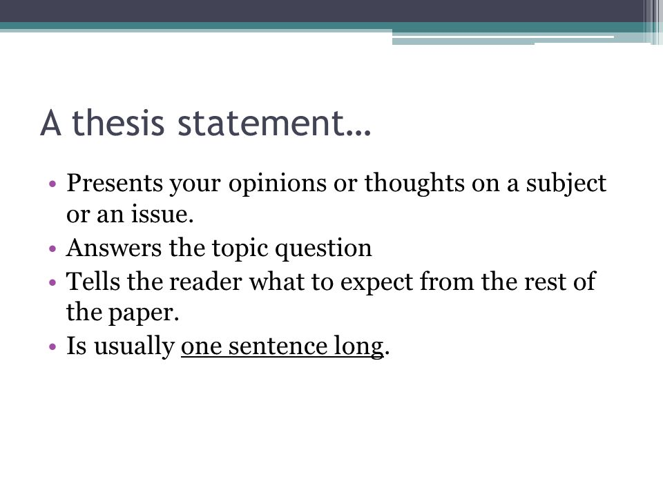 thesis opinion statement This post dissects the components of a good thesis statement and gives 10 thesis statement examples to inspire your next argumentative essay.