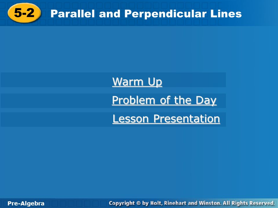 5-2 Parallel and Perpendicular Lines Warm Up Problem of the Day