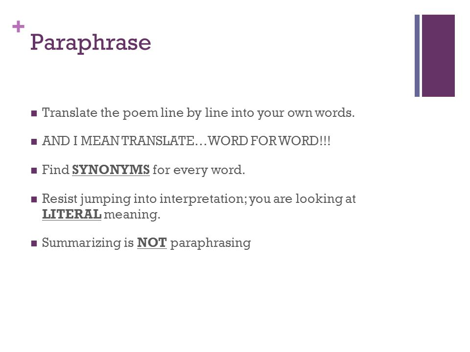 Paraphrase Translate the poem line by line into your own words.
