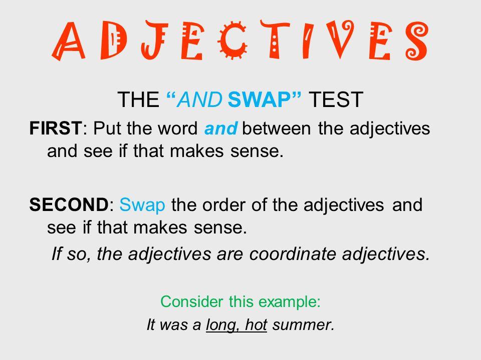 A D J E C T I V E S THE AND SWAP TEST