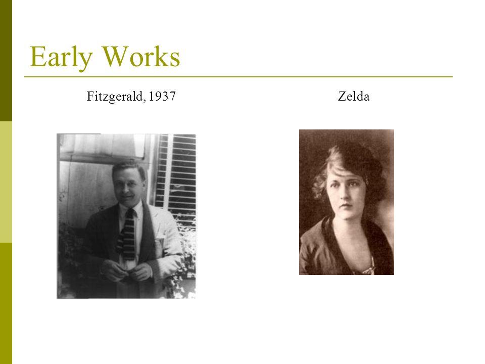 Early Works Fitzgerald, 1937 Zelda