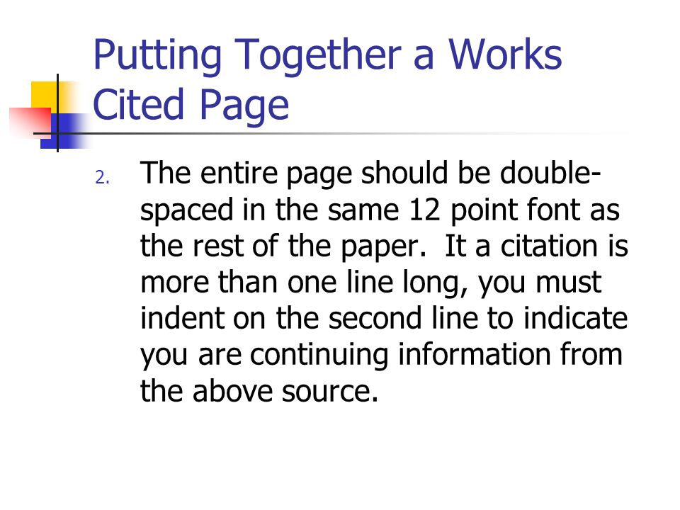 Putting Together a Works Cited Page