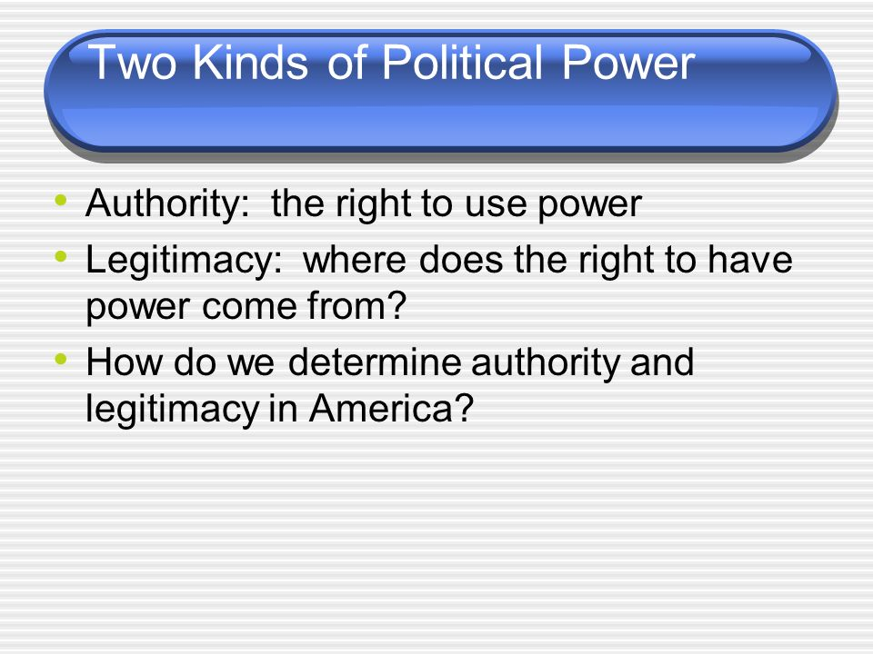 Two Kinds of Political Power
