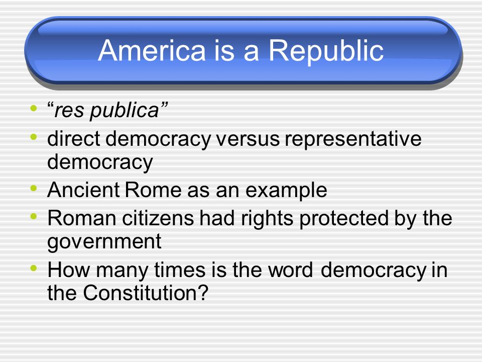 America is a Republic res publica