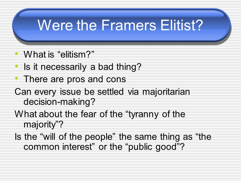 Were the Framers Elitist