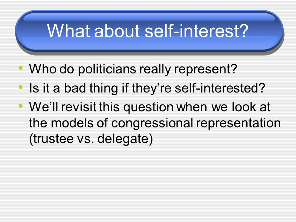 What about self-interest
