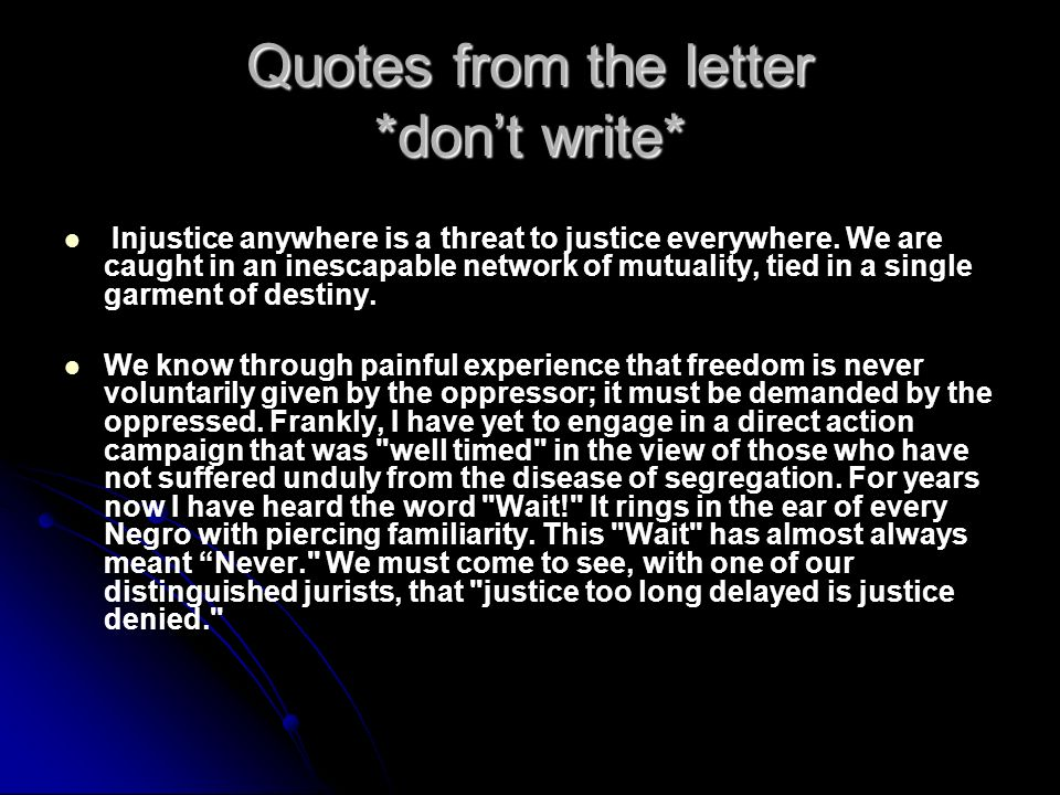 Quotes from the letter *don't write*