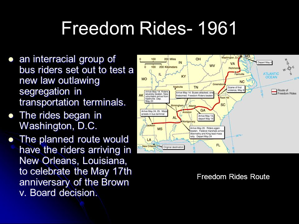 Freedom Rides an interracial group of bus riders set out to test a new law outlawing segregation in transportation terminals.