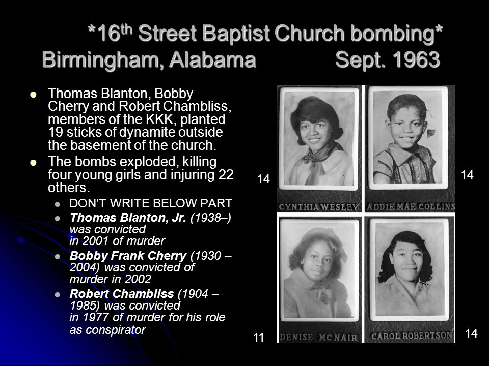 *16th Street Baptist Church bombing* Birmingham, Alabama Sept. 1963