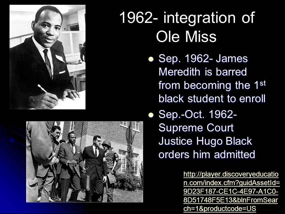 1962- integration of Ole Miss