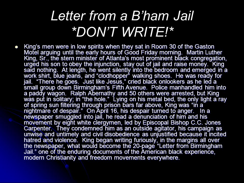 Letter from a B'ham Jail *DON'T WRITE!*