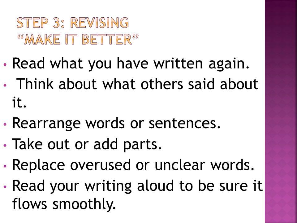 STEP 3: REVISING MAKE IT BETTER