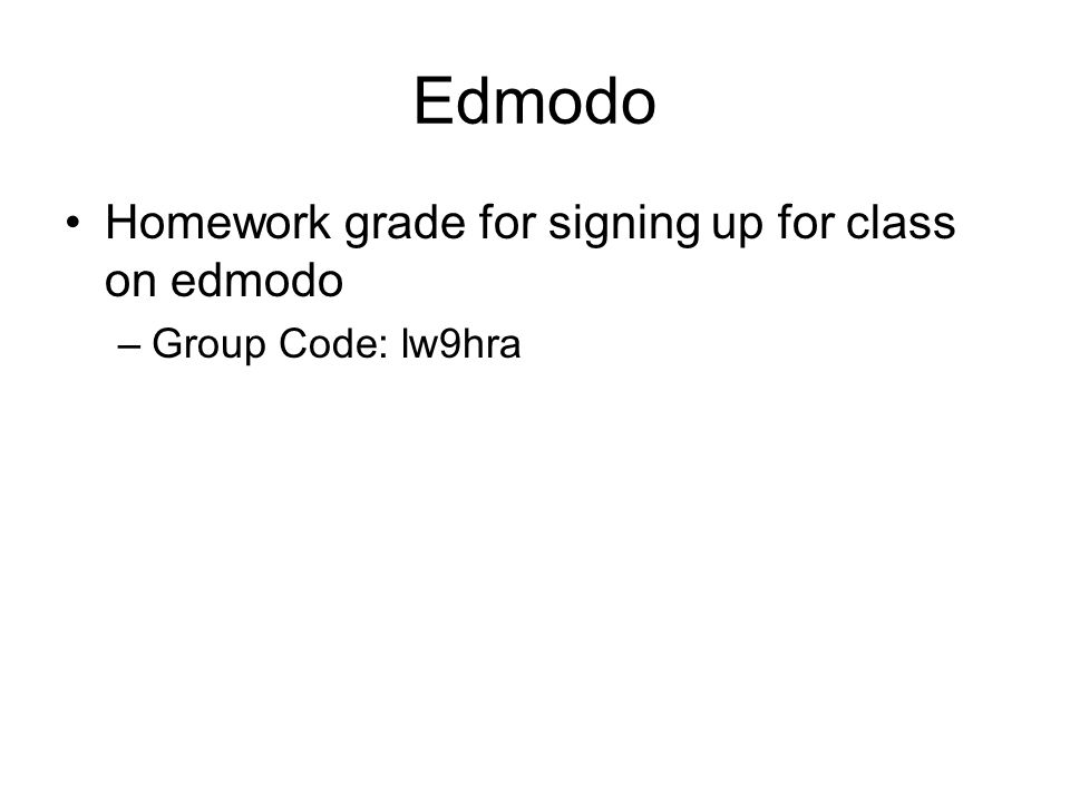 Edmodo Homework grade for signing up for class on edmodo