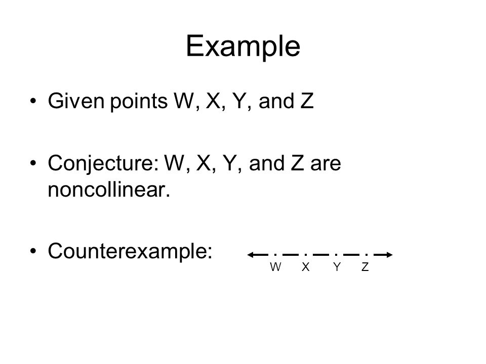 Example Given points W, X, Y, and Z