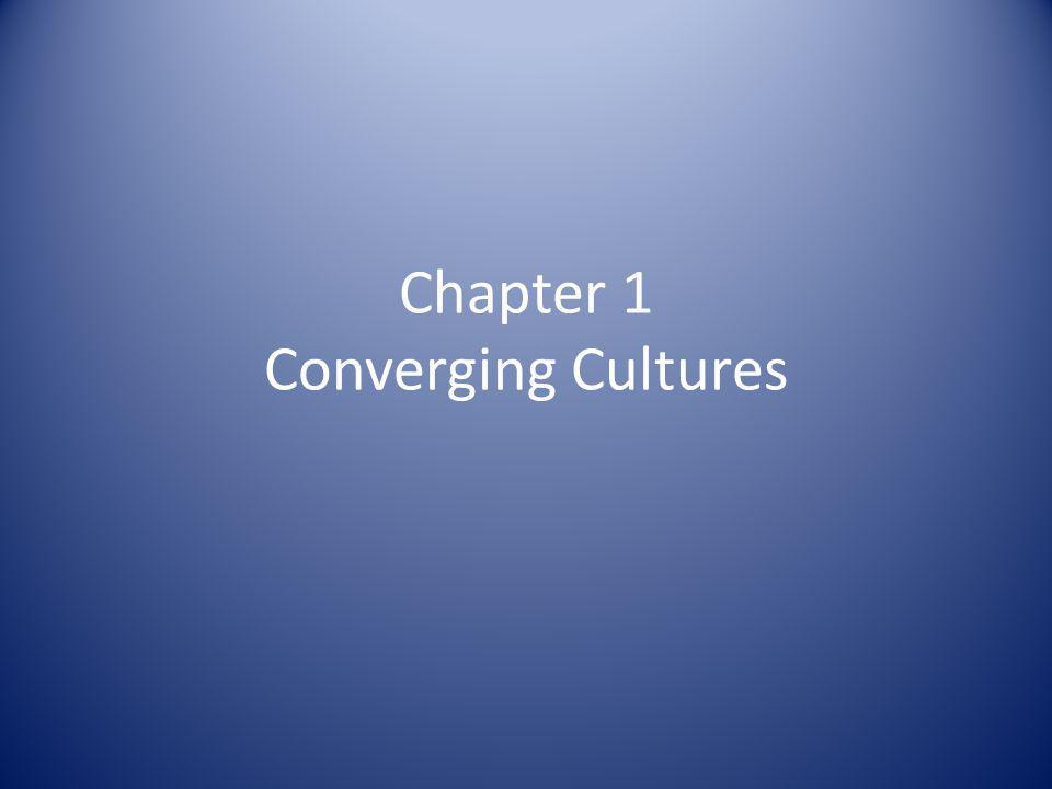 Chapter 1 Converging Cultures