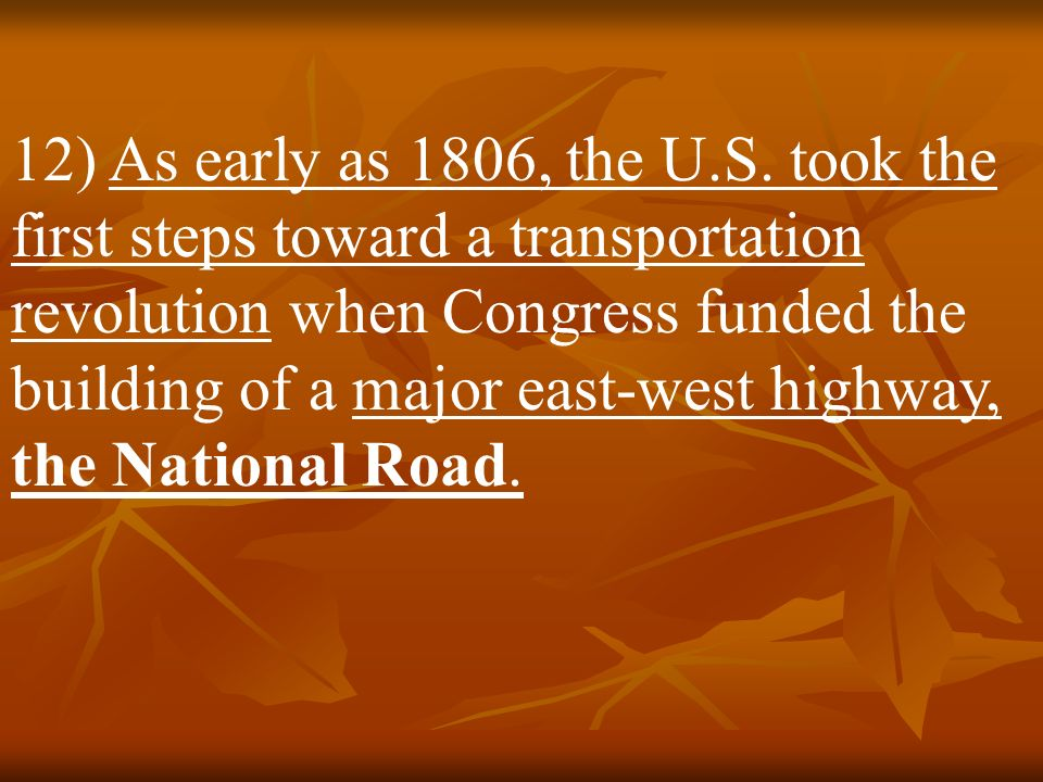 12) As early as 1806, the U.S.